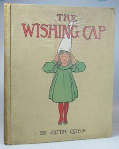 The Wishing Cap ~ 1907