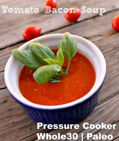 Tomato and Bacon Soup (pressure cooker)