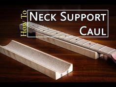 How To Make A Neck Support Caul | Project Electric Guitar