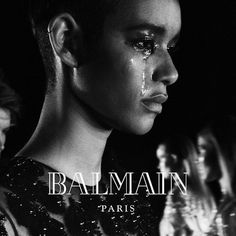 tear-stained beauties dilone jourdan and more join balmain campaign http://ift.tt/2adZYxs #iD #Fashion