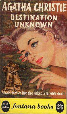 Destination Unknown -Fontana 228 by mjkghk, via Flickr. Another terrific non-Poirot thriller.