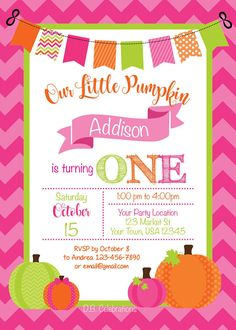 Our Little Pumpkin Birthday Party Invitation Fall Birthday Pumpkin Birthday Parties, Pumpkin 1st Birthdays, Pumpkin First Birthday, Fall Birthday, First Birthday Parties, First Birthdays, Birthday Ideas, Pink Invitations, Birthday Party Invitations