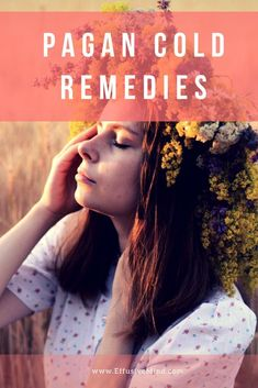 Natural Remedies with Pagan roots for colds and wintertime ailments to mend a sick and tired body as well as mind. Take care of yourself and your loved ones this season. Essential Oils For Colds, Essential Oil Perfume, Cough Remedies, Healthy Lifestyle Tips, Natural Health Remedies, Immune System, Herbalism, The Cure, How Are You Feeling