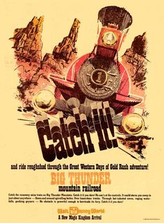 Big Thunder Mountain Railroad Ad