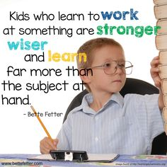 Encourage our children to keep trying and find a way to succeed. They will be so much better for it.