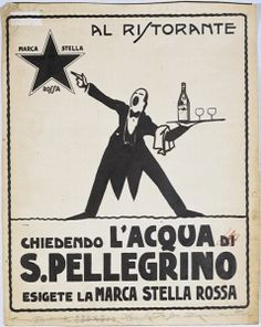 """1925: An illustrated poster: """"When asking for S.Pellegrino always look for the red star"""""""