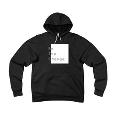 Introducing the Be The Change Uni.... Discover this item here: http://www.citizenandspire.com/products/be-the-change-unisex-hoodie-white-box?utm_campaign=social_autopilot&utm_source=pin&utm_medium=pin