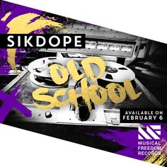 Sikdope - Old School [OUT NOW] by Musical Freedom | Free Listening on SoundCloud