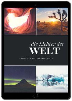"""""""Die Lichter der Welt - Weg vom Automatikmodus"""" - Bessere Reisefotos — Lichter der Welt"""