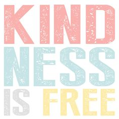 Kindness Is Always Free - A Message About Content Creation World Kindness Day, Human Kindness, National Days, Deep Love, How To Get Rich, Thankful, Grateful, Cool Words, How Are You Feeling