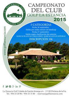 CAMPEONATO DEL CLUB Golf La Estancia 26 y 27 de septiembre 2015