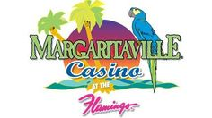 """Margaritaville Casino!! """"Our lives change like the weather, but a legend never dies"""" - Last Mango in Paris"""