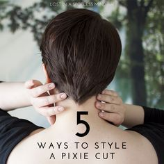 Thinking of getting a pixie cut but too scared of styling? Here are five simple ways to style a pixie cut.