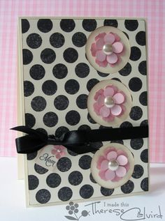 """Fabulous Pink Petals """"Mom"""" Card...love the combination of the black & white polka dots with the pink dimensional flowers.  By Therese Calvird: papertrey ink - Lostinpaper.  Information for this card is on page 5."""