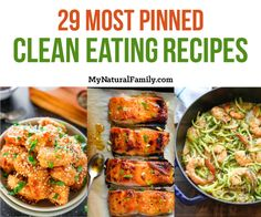 29 Most PInned Clean Eating Recipes