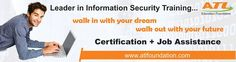 Admission open for Information Security Training Duration: 1 Year / 6 Months / 6 Weeks.  For details and free demo class please visit http://atlfoundation.com/contact-us/