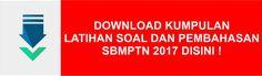 Download Kumpulan Latihan Soal SBMPTN 2017 dan Pembahasannya - Mamikos Blog