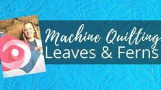 Machine Quilting Leaves and Ferns | Free-motion Challenge Quilting Along with Angela Walters - YouTube Longarm Quilting, Quilting Tips, Quilting Tutorials, Machine Quilting Tutorial, Machine Quilting Designs, Rag Quilt, Quilts, The Diagram, Set A Reminder