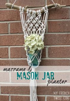 The perfect macramé/mason jar merger!... an easy-to-make macramé planter which holds a mason jar vase. Of all the current craft trends spotted in the home…
