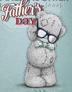 Tatty Teddy Bear - Father's Day Fathers Day Ideas For Husband, Fathers Day Cards, Happy Fathers Day, Tatty Teddy, My Dad My Hero, Teddy Bear Pictures, Blue Nose Friends, Daddy Day, Bear Illustration