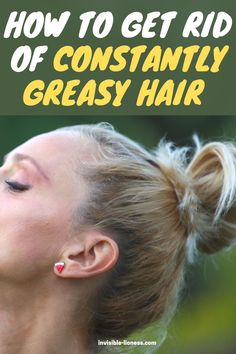 Wondering how to get rid of greasy hair? Try these quick tips to stop feeling oily hours after washing already! Healthy Hair Tips, Healthy Hair Growth, Hair Growth Tips, Long Hair Tips, Grow Long Hair, Greasy Hair Hairstyles, Easy Hairstyles For Long Hair, Vitamins For Hair Growth, Hair Vitamins
