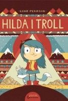 Hilda i Troll. Wydanie II 9+