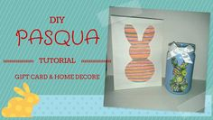 DIY PASQUA-Biglietto&Home Decor ❀Coll. con Raffaella Carrozzini❀