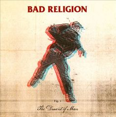 The Dissent of Man - Bad Religion | Songs, Reviews, Credits, Awards | AllMusic