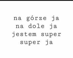 czemu mnie to śmieszy Poems, Funny Memes, Lol, Humor, Quotes, Lifestyle, Quotations, Poetry, Humour