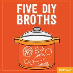 Delicious, healthy make-them-yourself broths you can't help but pin