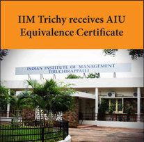 IIM Trichy receives AIU Equivalence Certificate for PGPM