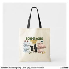Shop Border Collie Property Laws 4 Tote Bag created by poochloverstuff. Border Collie Humor, Dog Rules, Budget Fashion, Holiday Photos, Gift For Lover, Cartoon Drawings, Custom Clothes, Funny Dogs, Reusable Tote Bags