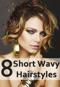 Short Wavy Hairstyles: Let's check Short hairstyles for women with wavy hair