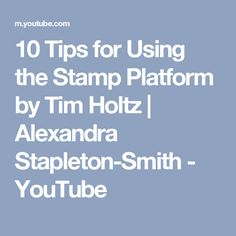 10 Tips for Using the Stamp Platform by Tim Holtz Tim Holtz Stamping Platform, Tim Holtz Stamps, Tim Holtz Distress Ink, Mixed Media Journal, Stamping Tools, Penny Black, Card Tutorials, Tips, Youtube
