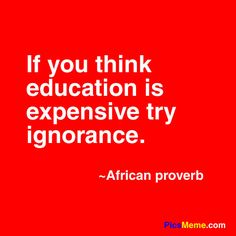 Education is never too expensive, the knowledge that you gain is priceless.