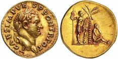 An Excessively Rare and Magnificent Roman Gold Aureus of Titus C.), a Spectacular Monument to the Subjugation of the Jews, the Finest Example Known by Far, From the Famed Boscoreale Hoard Coin Design, Gold Coins, Metropolitan Museum, Precious Metals, Copper Coin, Coins, Antiquities, Romans, Historia