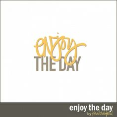 enjoy-the-day