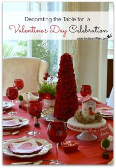 Decorating the Table for a Valentine's Day Celebration - Toot Sweet 4 Two
