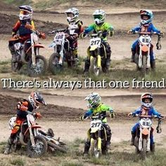 That one friend is me - Motocross - Motos Dirtbike Memes, Motocross Funny, Motocross Quotes, Dirt Bike Quotes, Motocross Love, Motorcycle Memes, Motorcross Bike, Biker Quotes, Girl Motorcycle