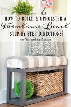 How To Build And Upholster This Easy Farmhouse Bench - Part 1 - Worthing Court