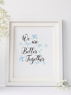 We are better together, Printable typographic art, bedroom decor, wall decor, instant download, valentines gift - Typographic printable by PlanInk on Etsy
