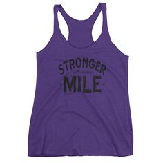 Stronger With Every Mile | ladies' racerback tank