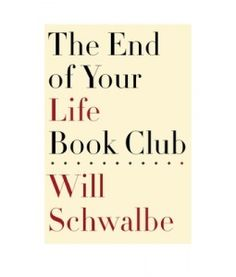 The End of Your Life Book Club Book and Author List