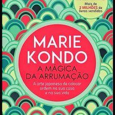 Organize, descarte. Organização. Livro com o método de Marie Kondo. Veja mais em www.fernandareali.com