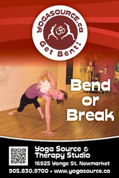 Bend or Break. Go to Yoga Source and enjoy bending. Get Bent, Community Events, Bending, Therapy, Public, Yoga, Yoga Tips, Counseling