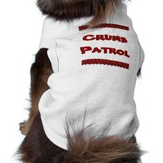 Crumb Patrol Dog T-Shirt   black chihuahua, chihuahua bed, tea cup chihuahua #Chihuahuasofinsragram #chihuahuaofinstagaram #chihuahuasantiago Flag Shirt, T Shirt, Chihuahua Puppies, Dog Park, Dog Quotes, Dog Design, Dog Gifts, American Flag, Sweater