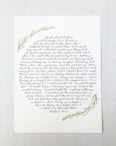 **Wedding Vow Calligraphy, Calligraphy Vow, Custom Calligraphy, Custom Watercolor Vows, Wedding Vow Art, Wedding Vows Print, Paper Anniversary**  This listing is for custom-designed wedding vow, quote, lyrics, etc. calligraphy in modern circle format with custom floral watercolor detail. Pricing shown is base price for 100 words. Please include desired text and ink color choice in NOTE TO SELLER upon purchase. (Punctuation and Capitalization will be done exactly as it is in the sent text so…
