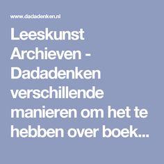 Leeskunst Archieven - Dadadenken verschillende manieren om het te hebben over boeken / lezen