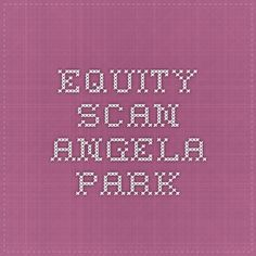 Equity Scan - Angela Park