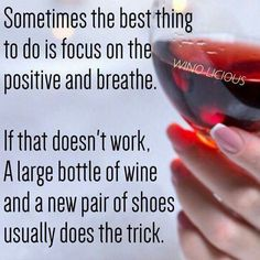 Shoes and wine fix everything